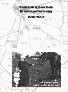 Frederiksgaardens Grundejerforening 1918-1993